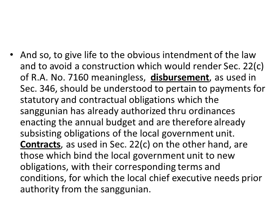 And so, to give life to the obvious intendment of the law and to avoid a construction which would render Sec.