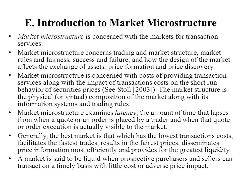 E. Introduction to Market Microstructure