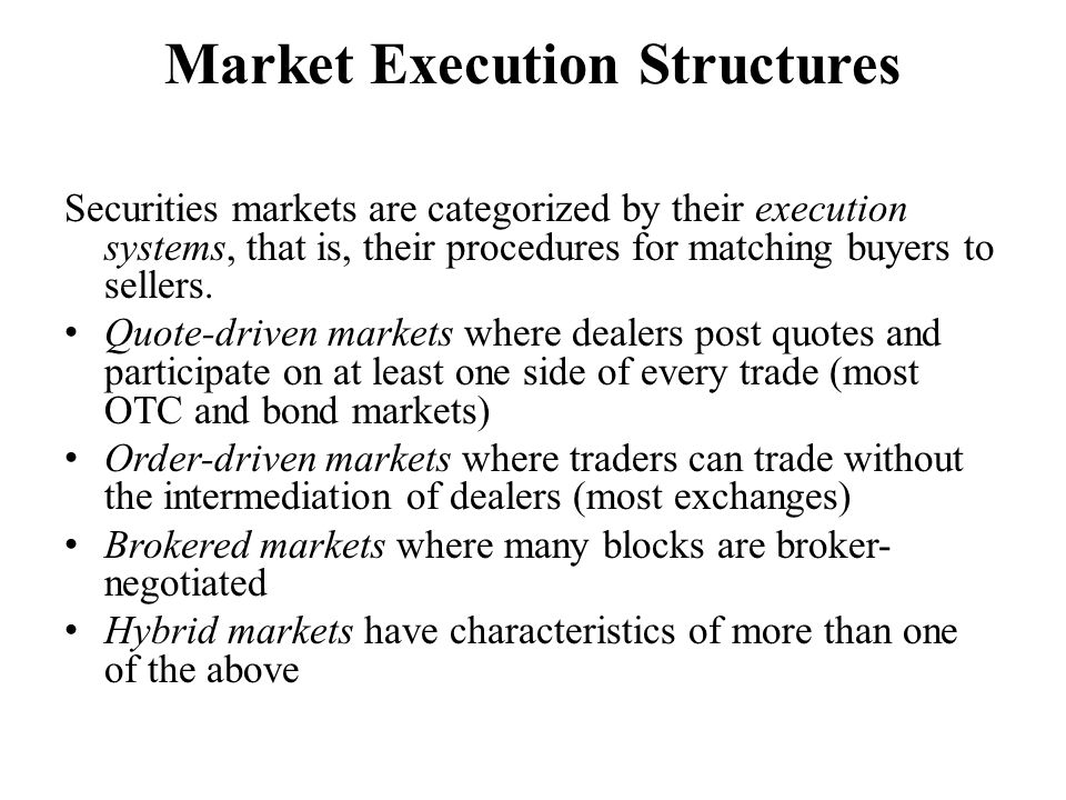 Market Execution Structures