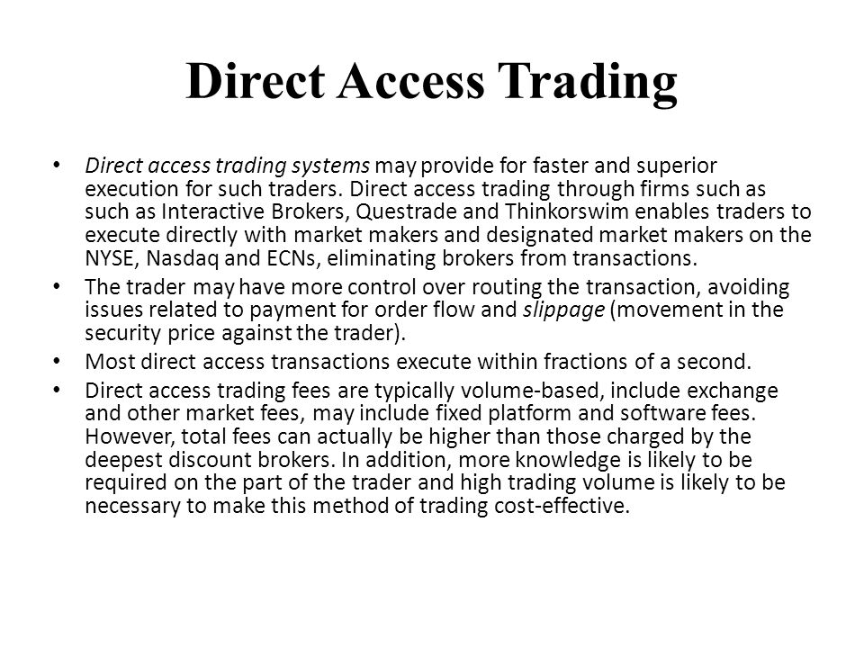 Direct Access Trading