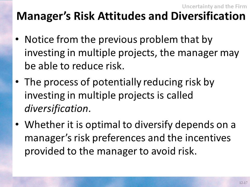 Manager's Risk Attitudes and Diversification