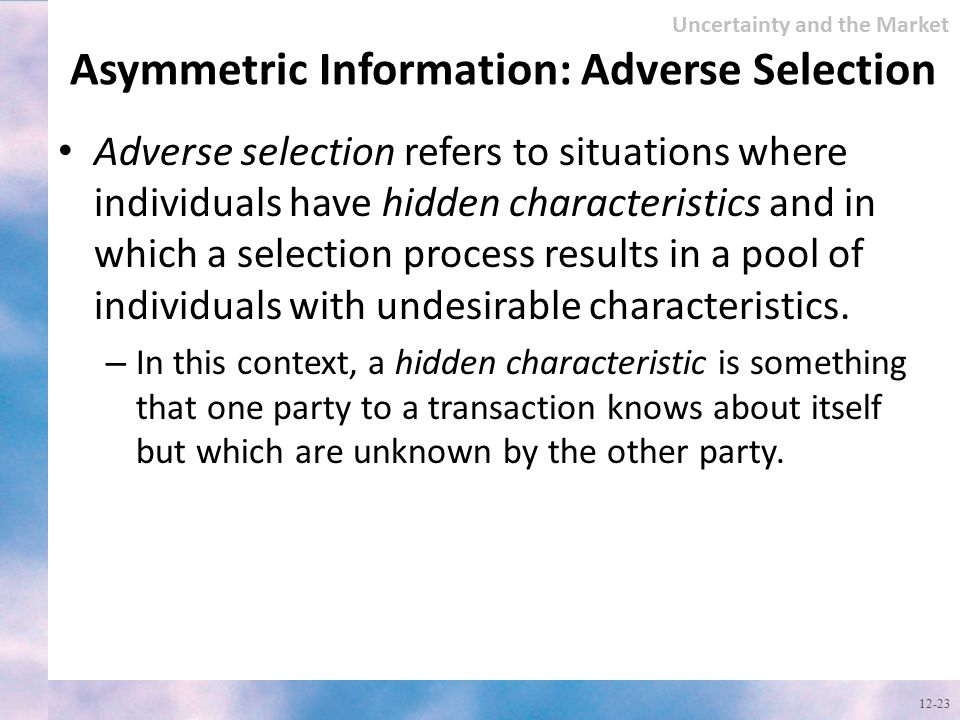 Asymmetric Information: Adverse Selection