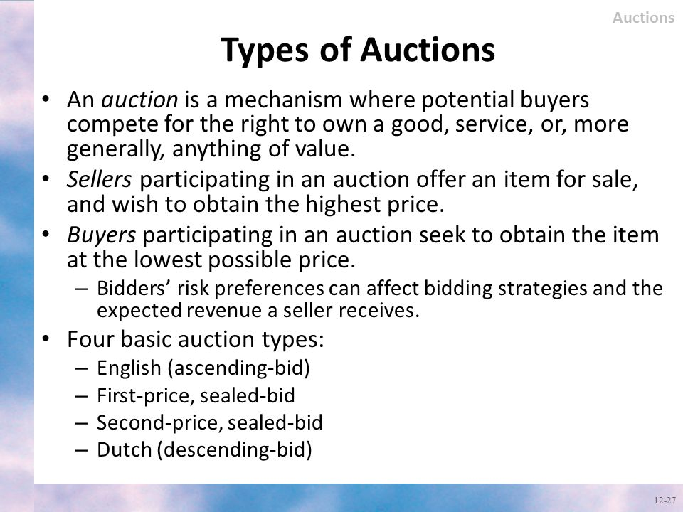 Auctions Types of Auctions.