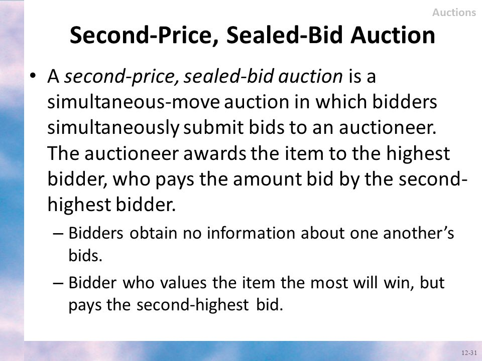 Second-Price, Sealed-Bid Auction