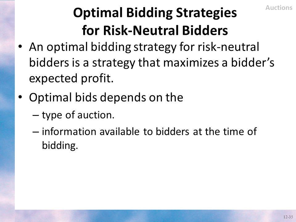 Optimal Bidding Strategies for Risk-Neutral Bidders