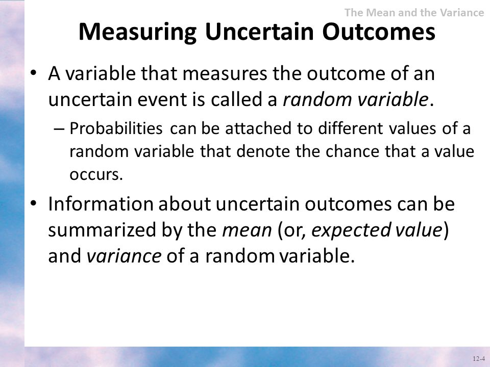 Measuring Uncertain Outcomes