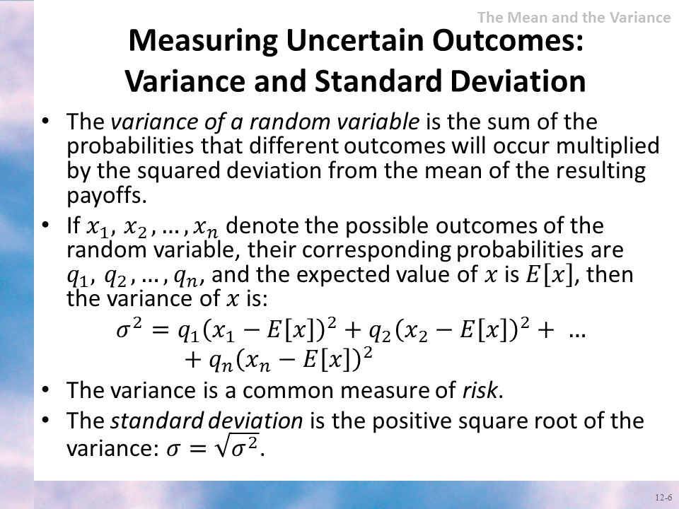 Measuring Uncertain Outcomes: Variance and Standard Deviation