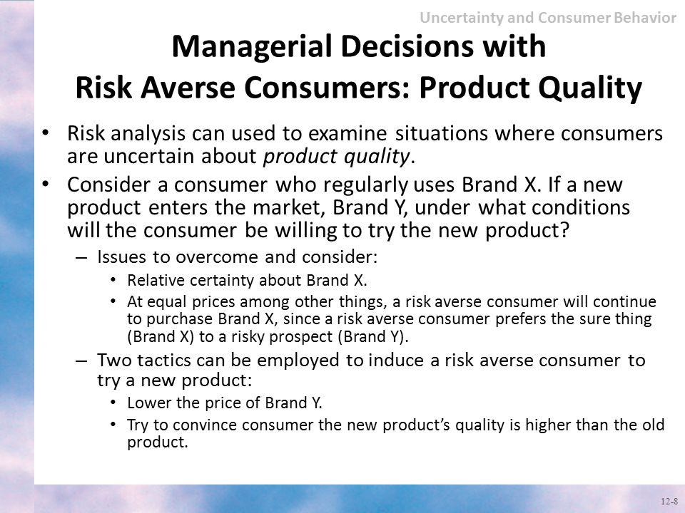 Managerial Decisions with Risk Averse Consumers: Product Quality