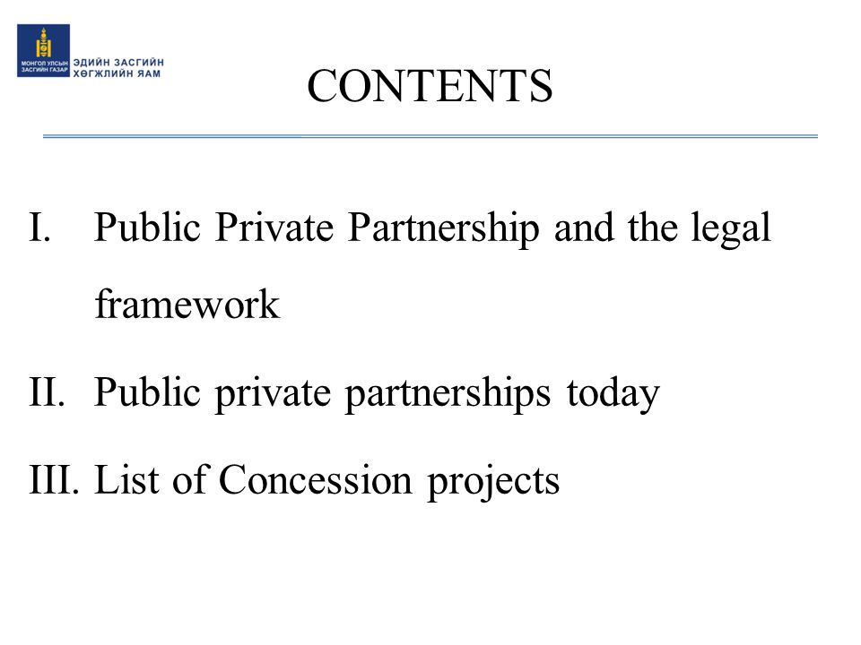 CONTENTS Public Private Partnership and the legal framework