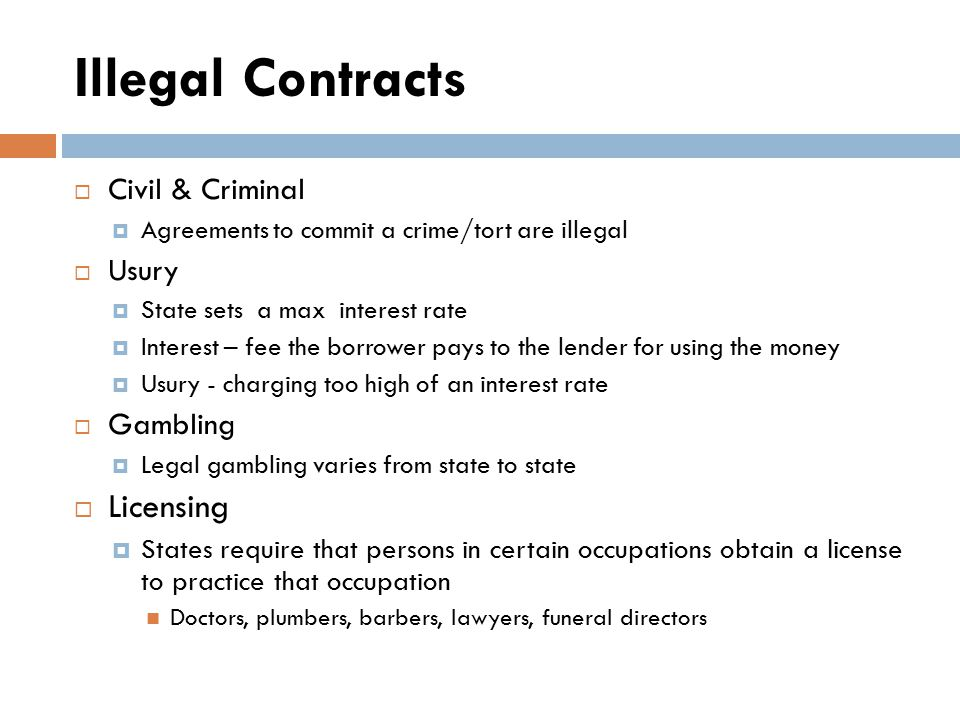 Illegal Contracts Licensing Civil & Criminal Usury Gambling
