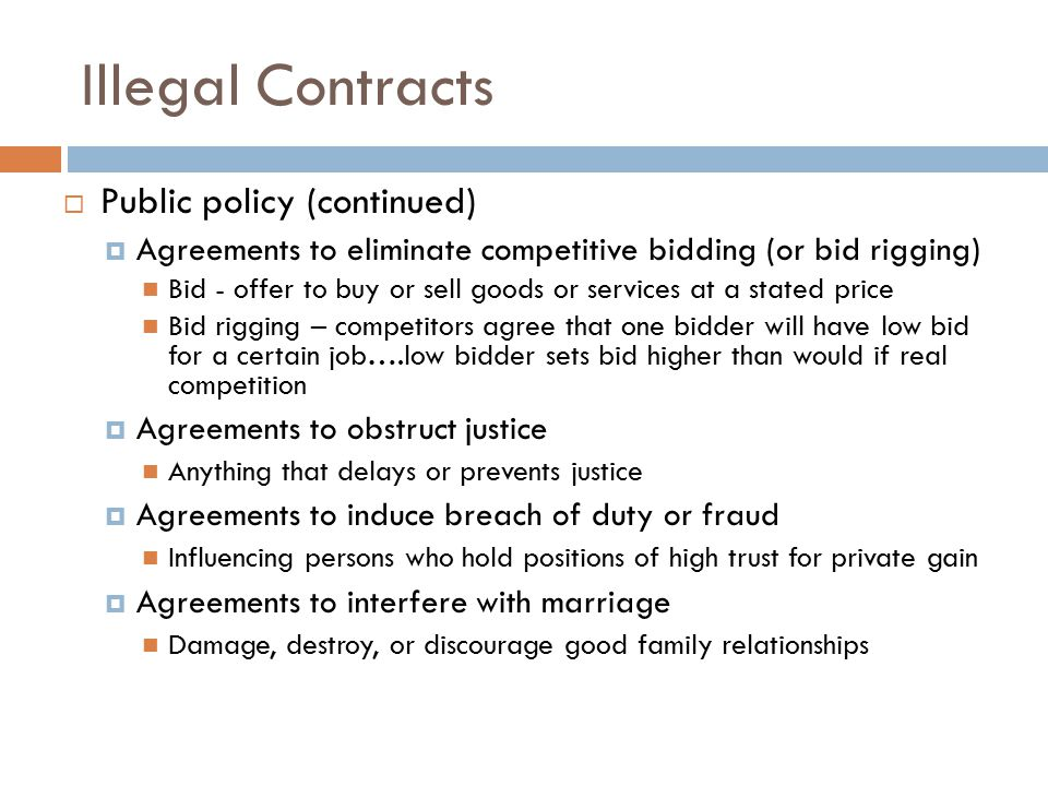 Illegal Contracts Public policy (continued)