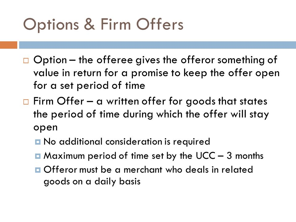 Options & Firm Offers