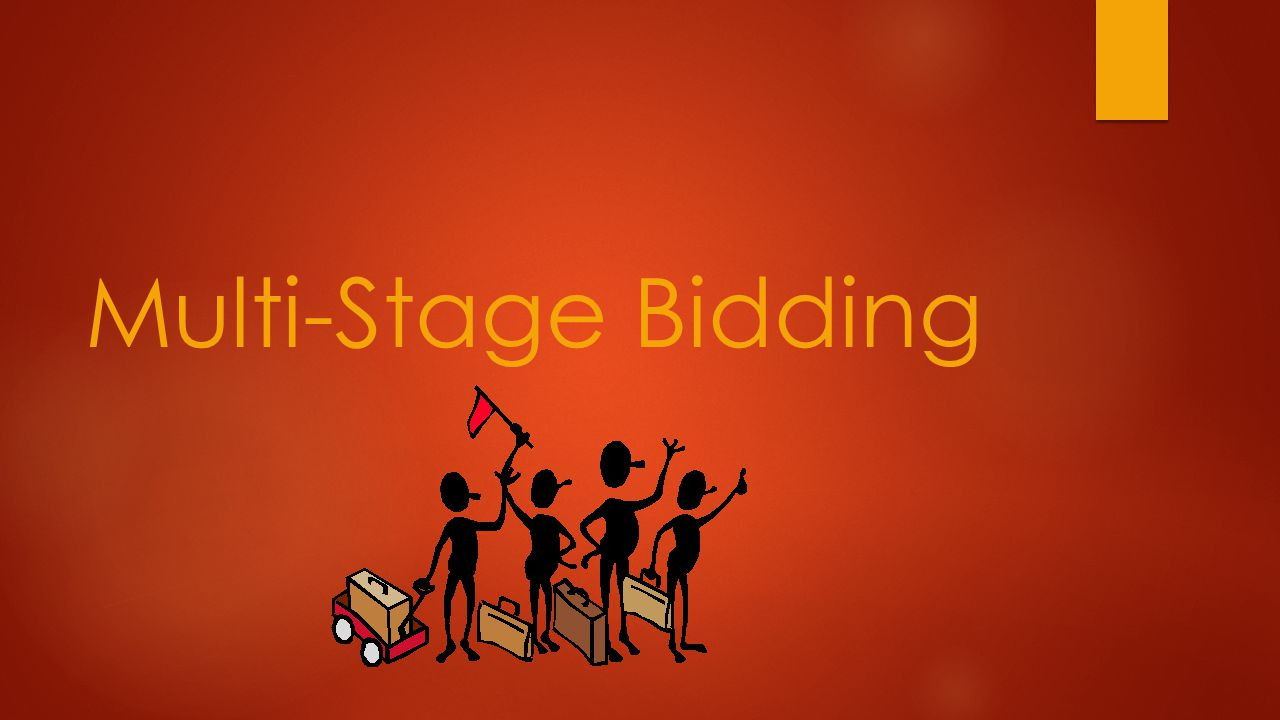 Multi-Stage Bidding