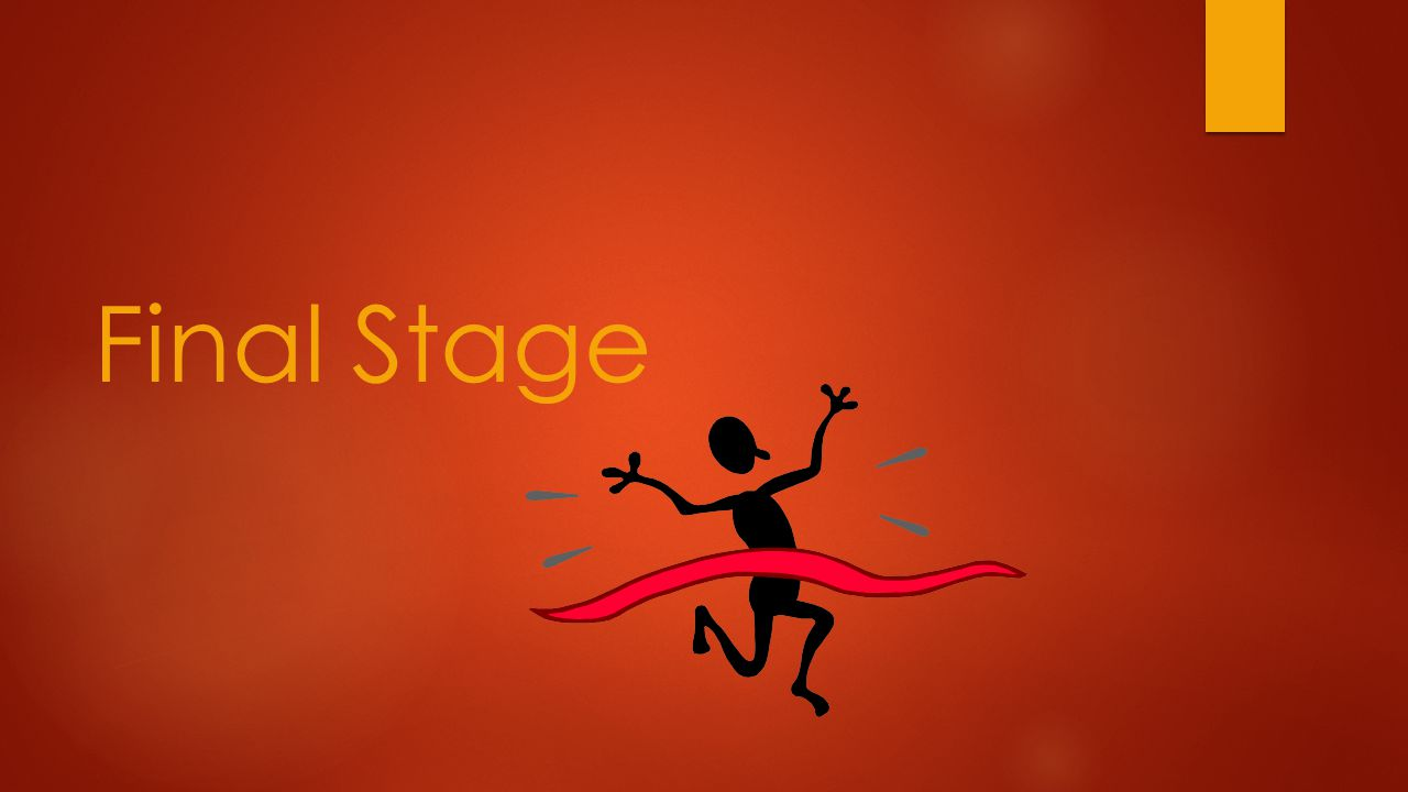 Final Stage