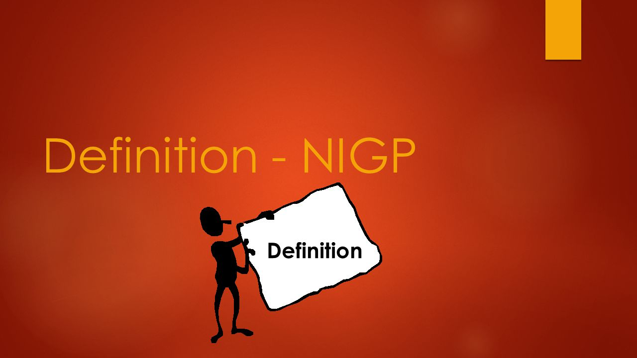 Definition - NIGP Definition