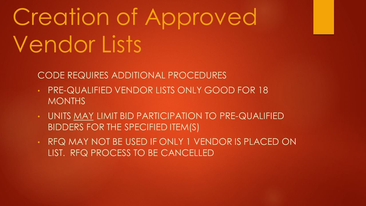 Creation of Approved Vendor Lists
