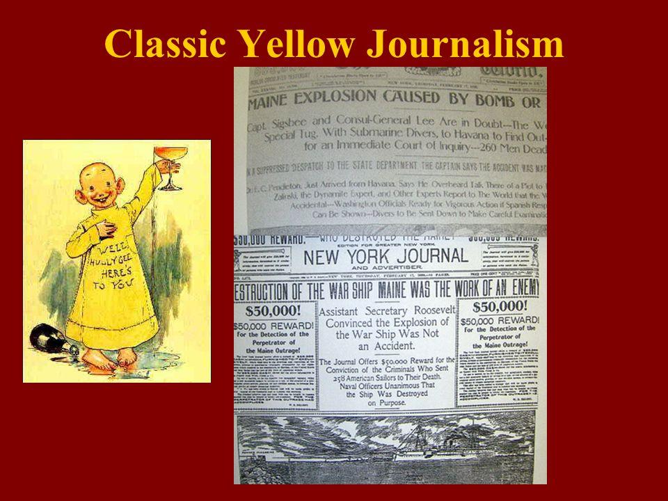 Classic Yellow Journalism