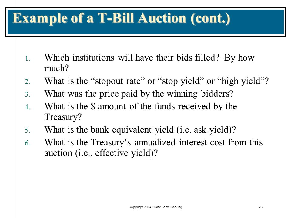 Example of a T-Bill Auction (cont.)