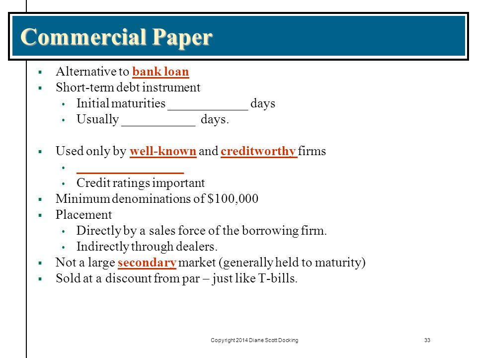 short term commercial paper rates More specifically, commercial paper is a short-term, unsecured debt instrument, used mostly to finance current operations because it is unsecured the yield of a specific issue depends on the maturity length, the amount financed, the level of other money market rates and the credit rating of the issuer because of default.