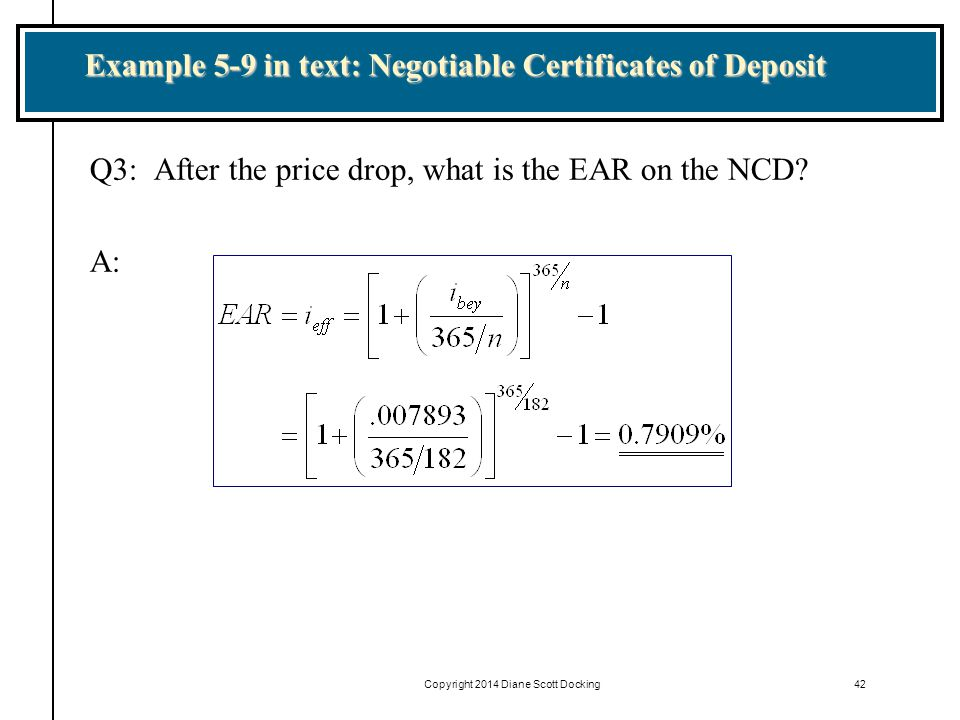 Example 5-9 in text: Negotiable Certificates of Deposit