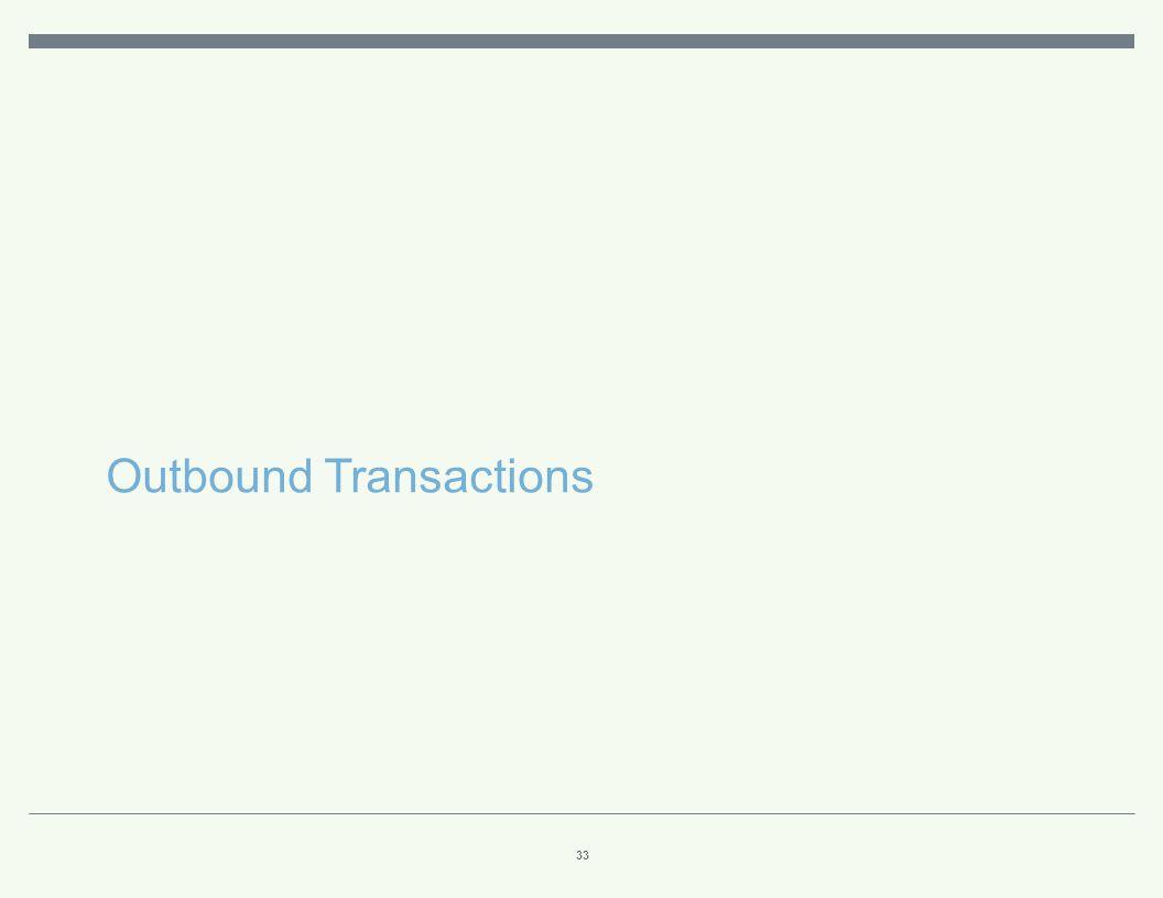 Outbound Transactions REGULAR WAY