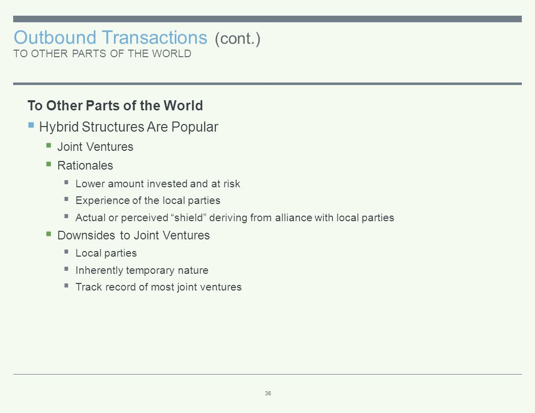 Outbound Transactions (cont.) INVERSIONS