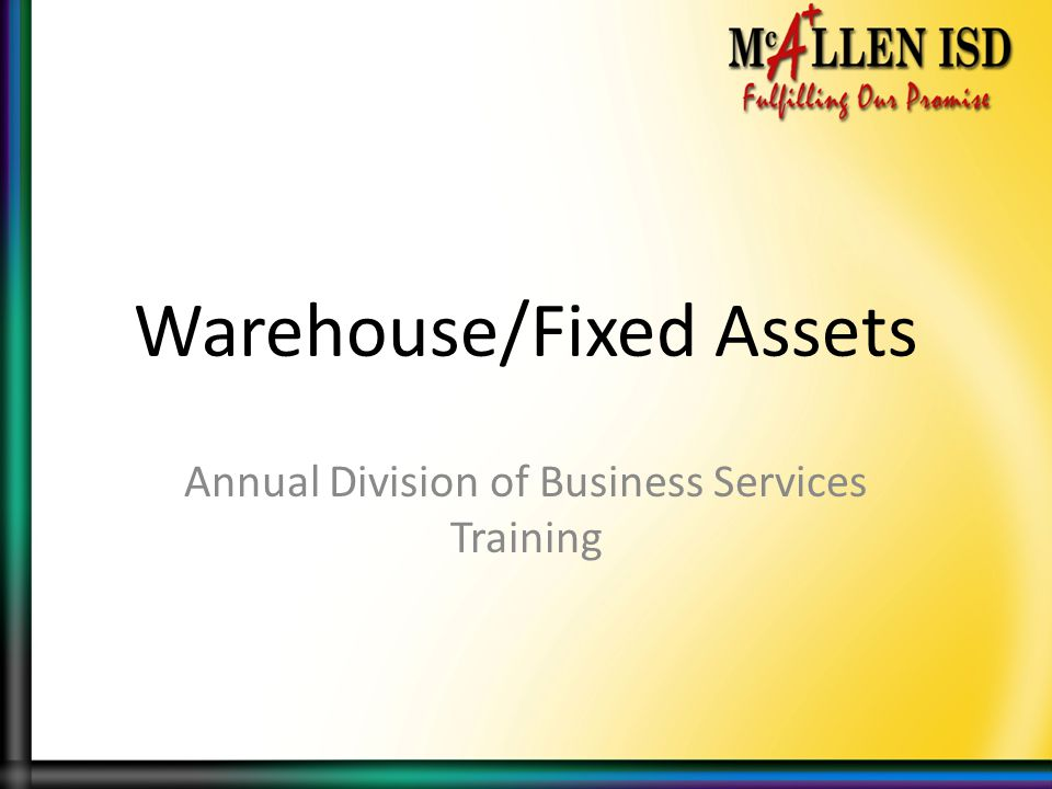 Warehouse/Fixed Assets