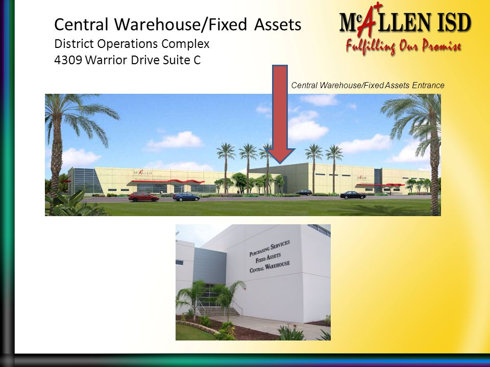 Central Warehouse/Fixed Assets District Operations Complex 4309 Warrior Drive Suite C