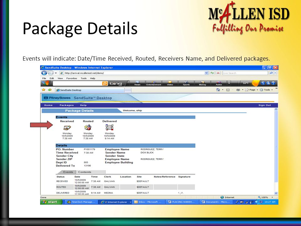 Package Details Events will indicate: Date/Time Received, Routed, Receivers Name, and Delivered packages.