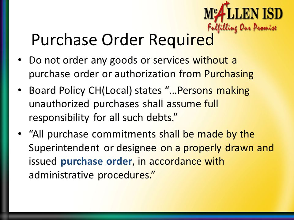 Purchase Order Required