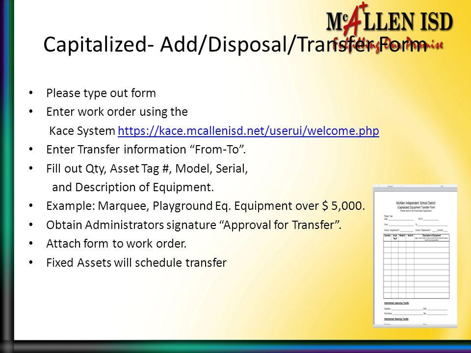 Capitalized- Add/Disposal/Transfer Form