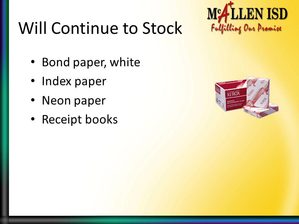 Will Continue to Stock Bond paper, white Index paper Neon paper