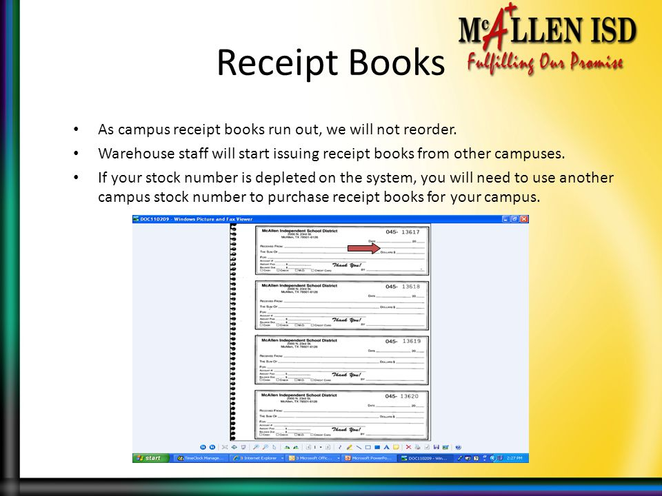Receipt Books As campus receipt books run out, we will not reorder.