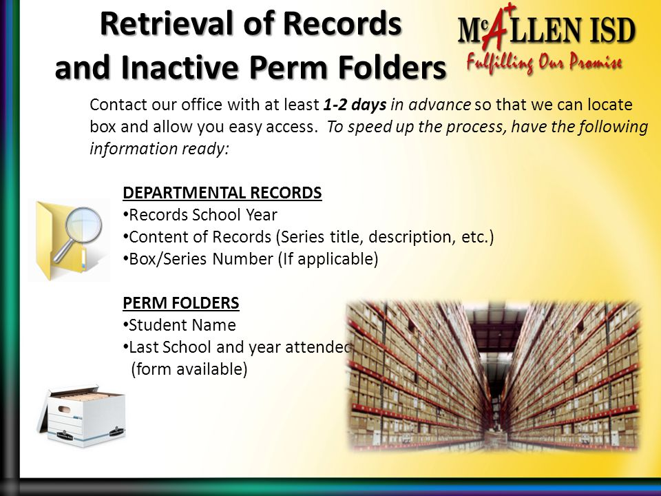Retrieval of Records and Inactive Perm Folders
