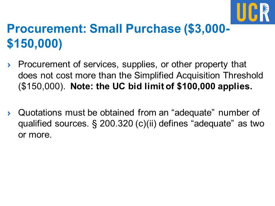 Procurement: Small Purchase ($3,000-$150,000)