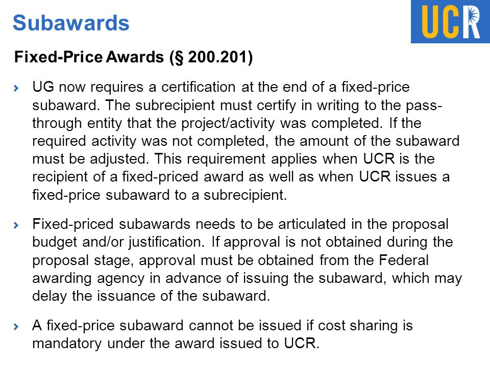 Subawards Fixed-Price Awards (§ 200.201)
