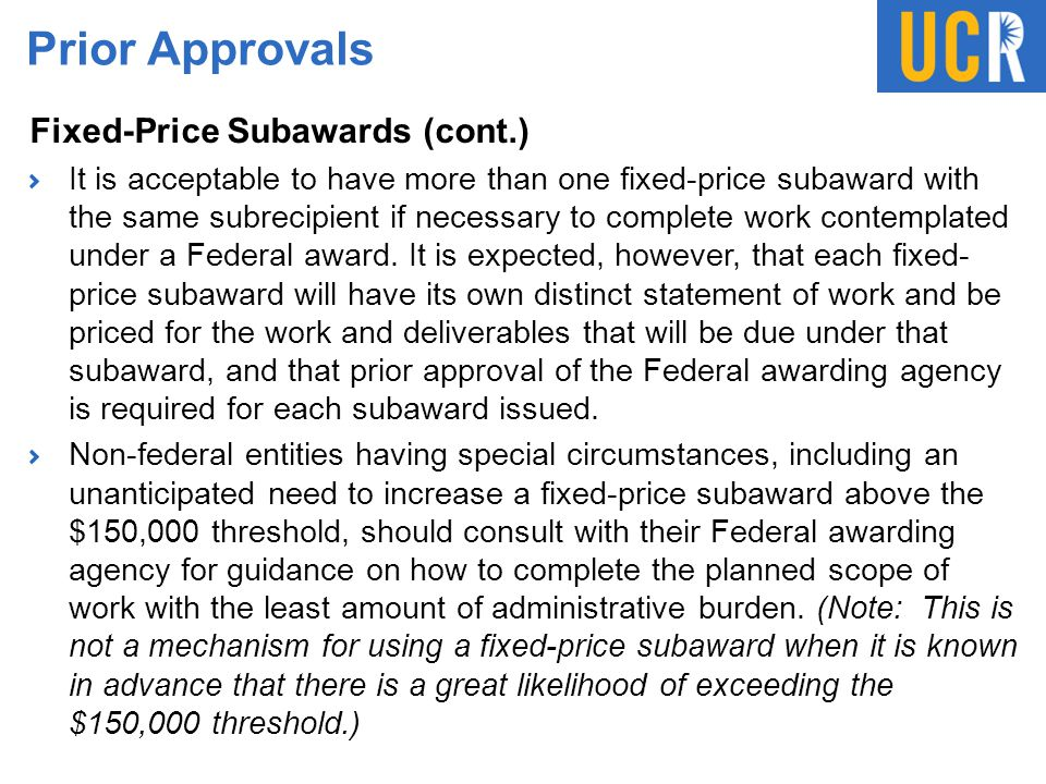 Prior Approvals Fixed-Price Subawards (cont.)