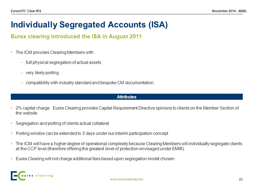 Individually Segregated Accounts (ISA)