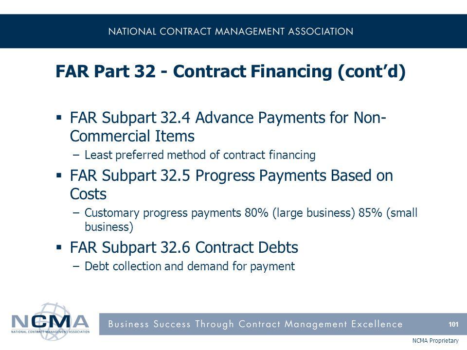 FAR Part 32 - Contract Financing (cont'd)