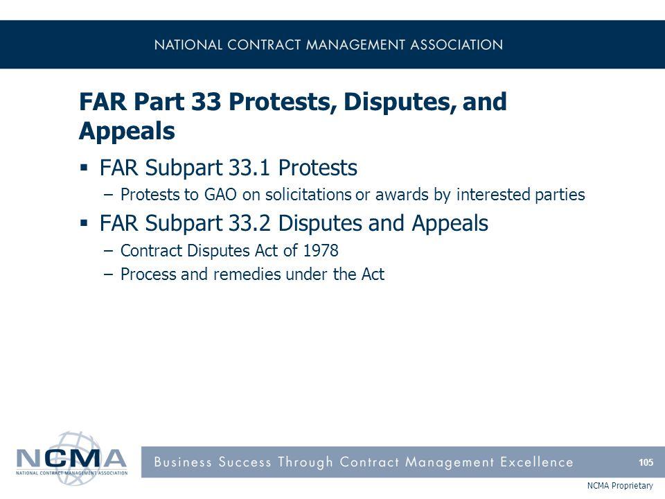 FAR Part 33 Protests, Disputes, and Appeals (cont'd)