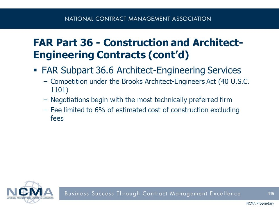 FAR Part 36 - Construction and Architect-Engineering Contracts (cont'd)