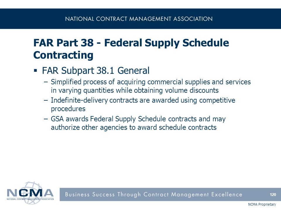 FAR Part 38 - Federal Supply Schedule Contracting (cont'd)