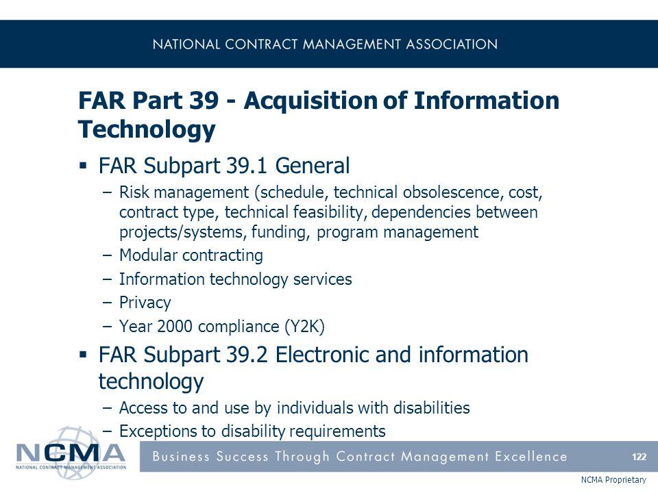 FAR Part 39 - Acquisition of Information Technology (cont'd)