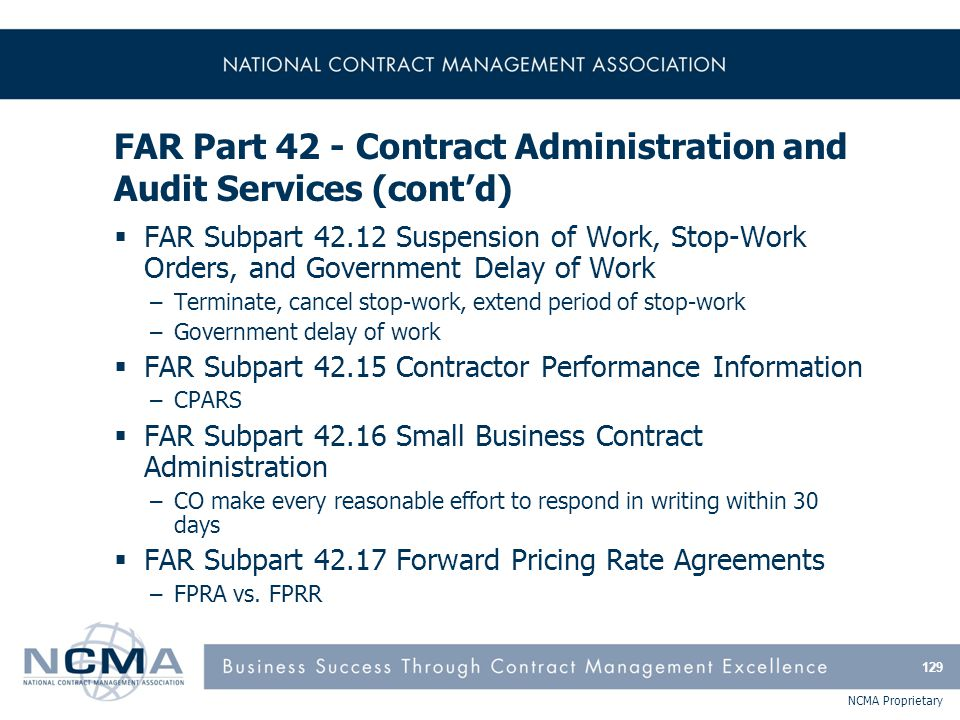 FAR Part 42 - Contract Administration and Audit Services (cont'd)