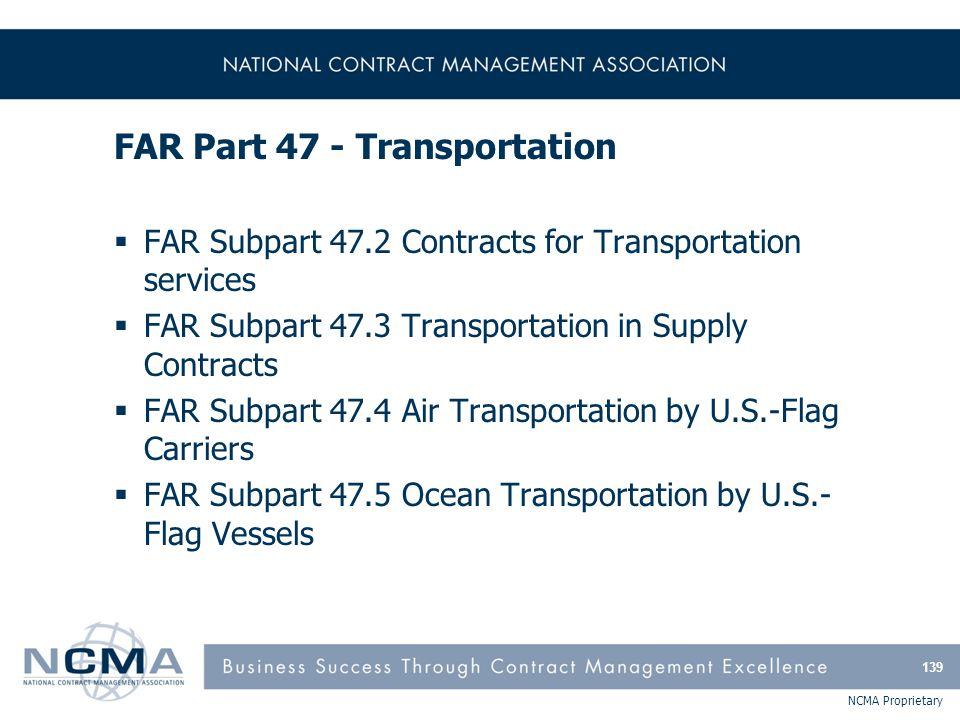 FAR Part 47 – Transportation (cont'd)