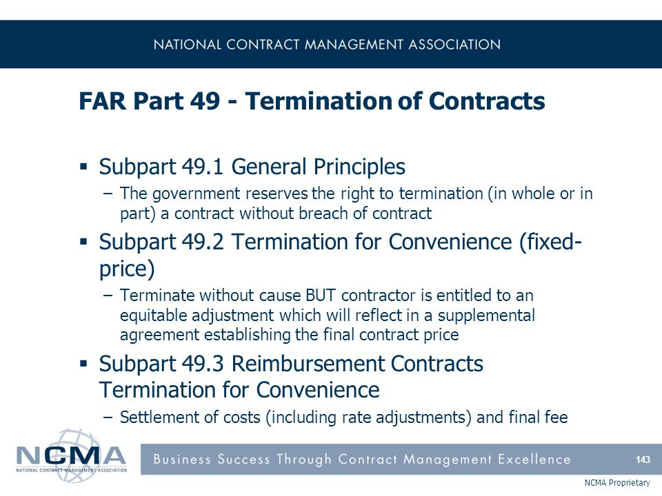 FAR Part 49 - Termination of Contracts (cont'd)