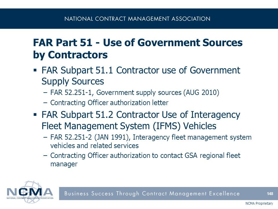 FAR Part 51 - Use of Government Sources by Contractors (cont'd)