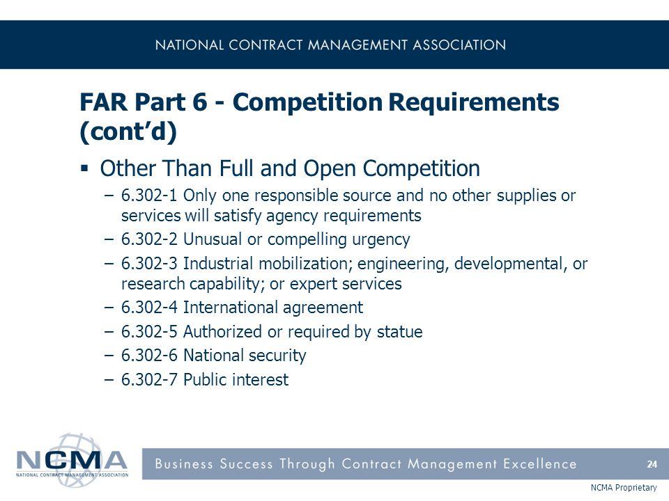 FAR Part 6 - Competition Requirements (cont'd)