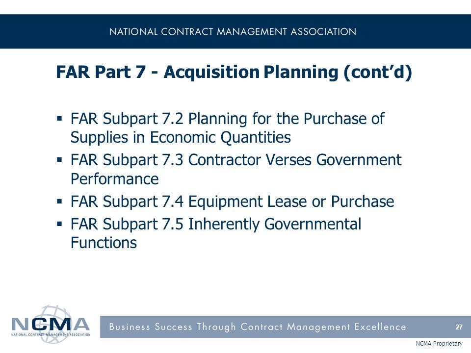 FAR Part 7 - Acquisition Planning (cont'd)