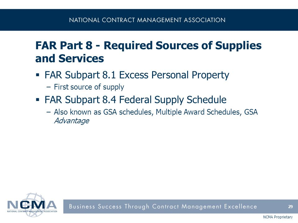 FAR Part 8 - Required Sources of Supplies and Services (cont'd)